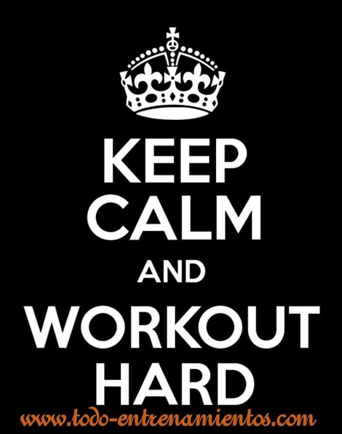 keep Calm an Workout Hard